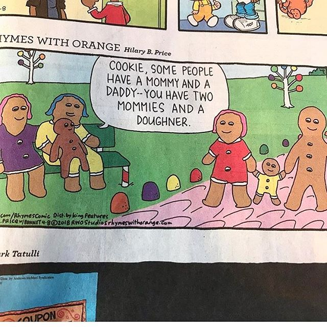 Recent comic by #HilaryPrice 🌈🌈🌈🌈🌈🌈🌈🌈🌈 #twomomfamily #queerparents #twomoms #gingerbread #🏳️🌈 #twomommiesandadoughner #comic #love #laugh #sundaycomics #rhymeswithorange
