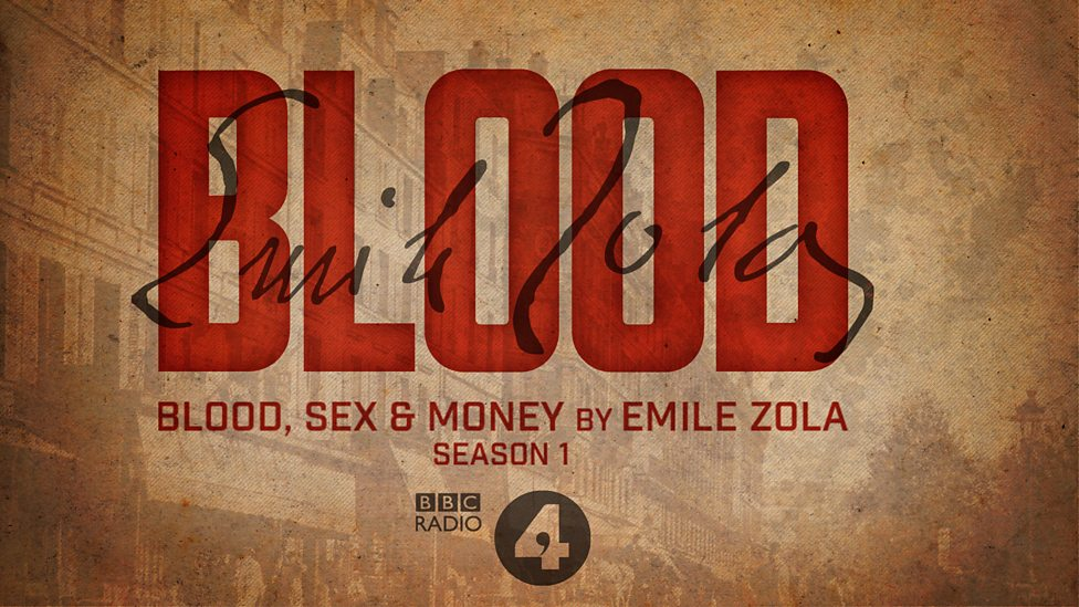 Zola: Blood, Sex & Money (2015-2016)