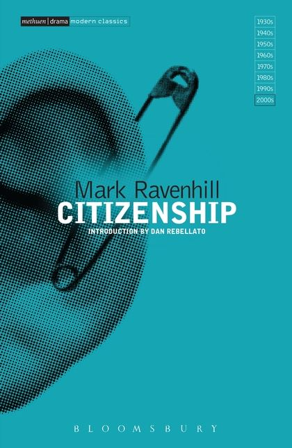 Intro to Mark Ravenhill: Citizenship (2015)