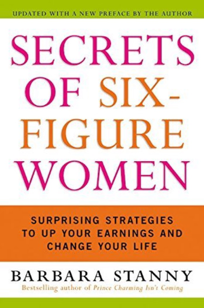 Purchase  Secrets of Six-Figure Women .
