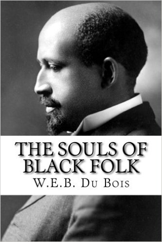 Purchase  The Souls of Black Folk .
