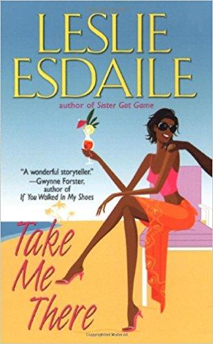 JasmineGurley.com-Books-Take Me There Leslie Esdaile