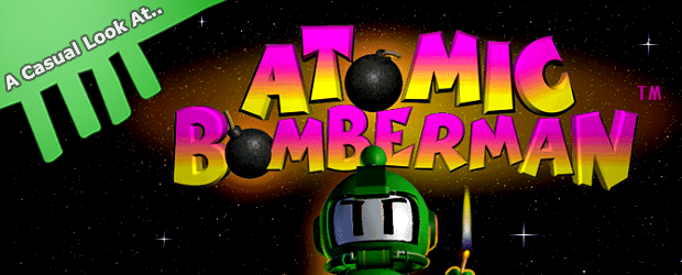 a casual look at atomic bomberman