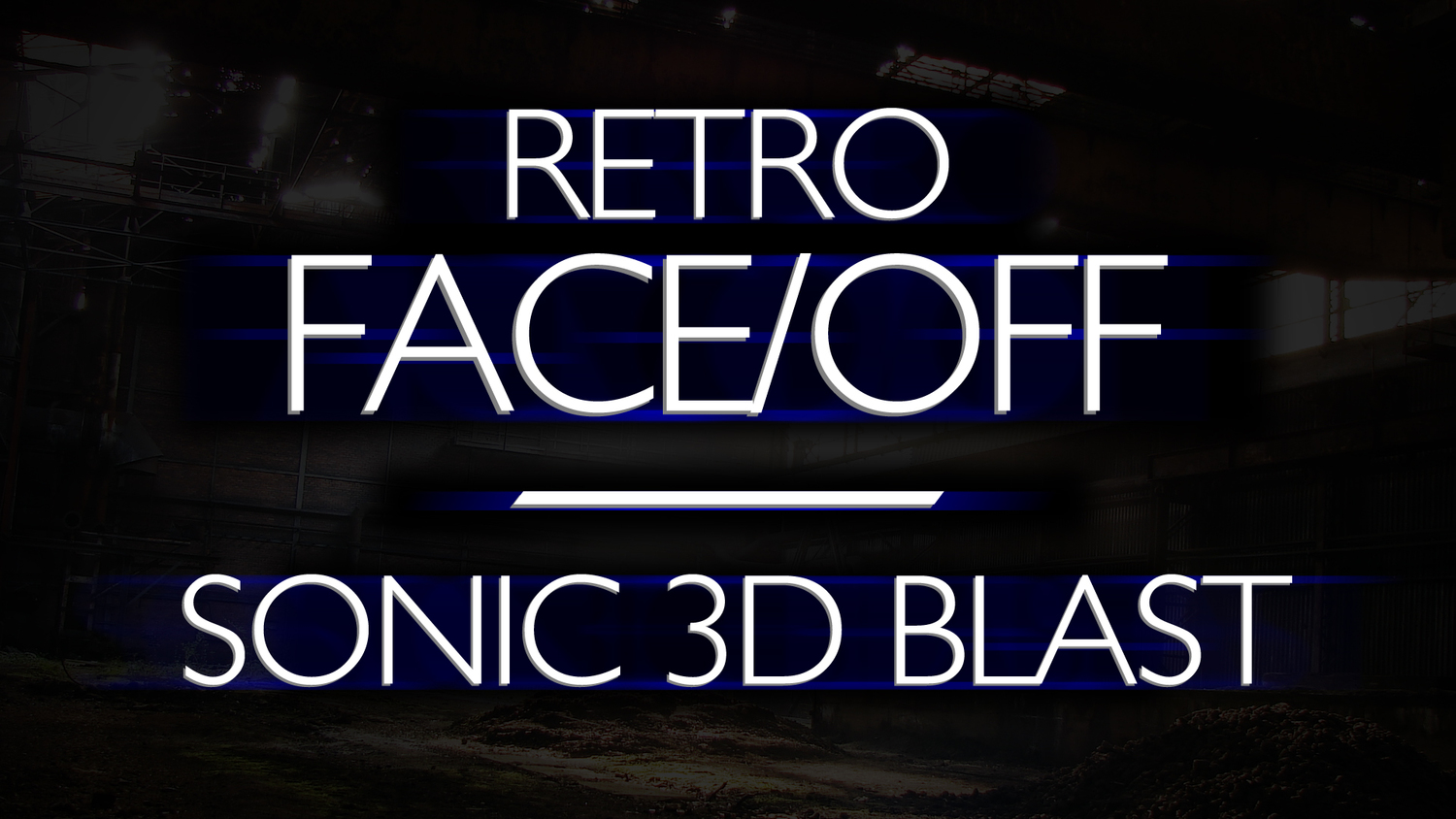 Sonic 3D Blast — Watch — IMPLANTgames