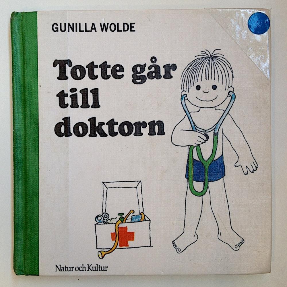 Totte går till doktorn av Gunilla Wolde