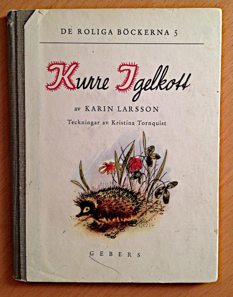 Kurre Igelkott av Karin Larsson  Illustratör: Kristina Tornquist