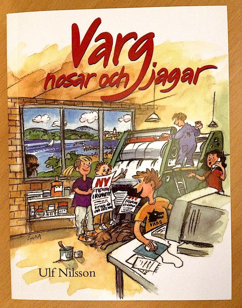 Varg nosar och jagar av Ulf Nilsson  Illustratörer: Gert och Stig Andersson