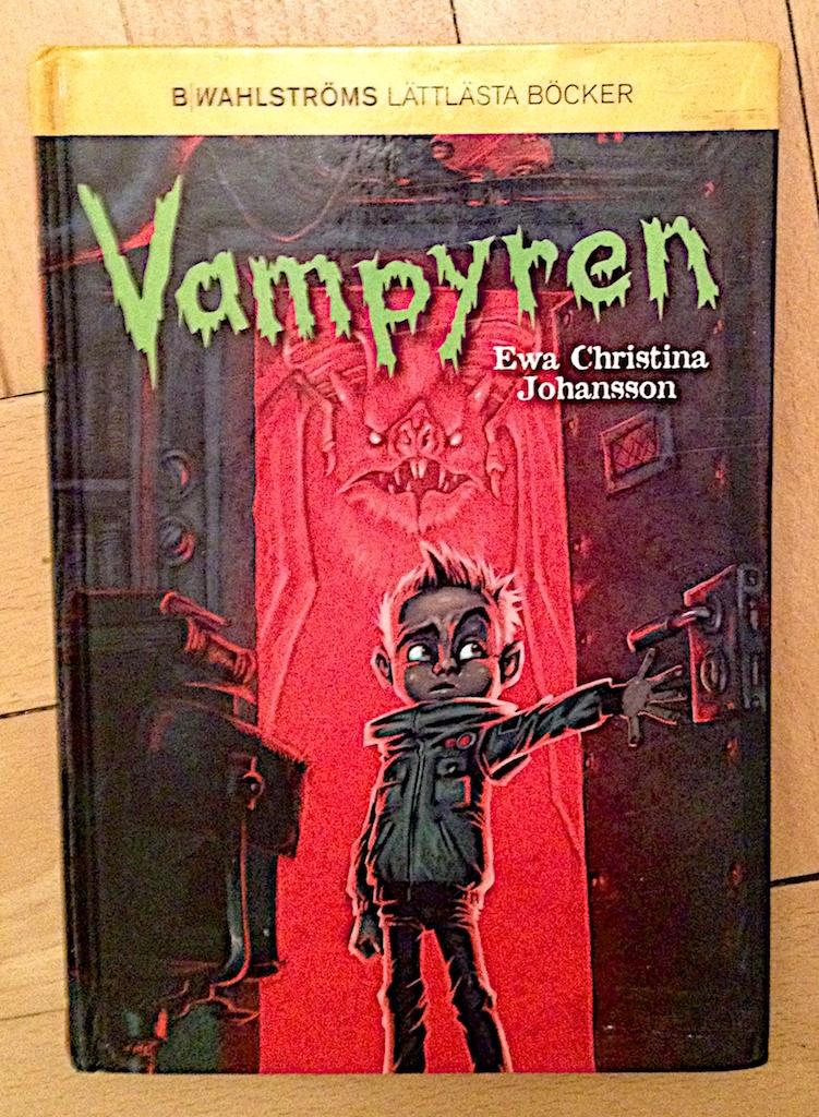 Vampyren av Ewa Christina Johansson  Illustrationer av Johan Egerkrans