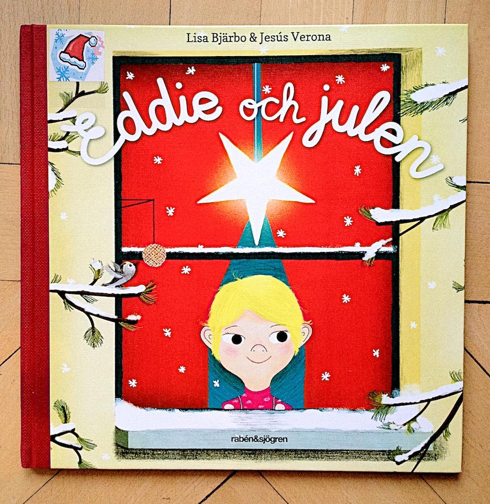 Eddie och julen av Lisa Bjärbo  Illustrerad av Jesus Verona