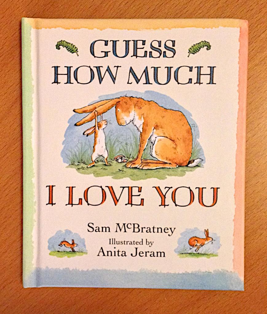 Guess how much I love you av Sam McBratney  Illustratör Anita Jeram