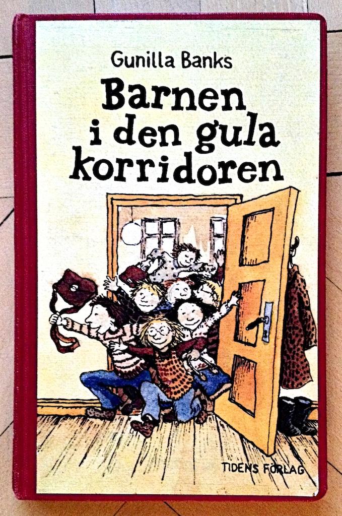 Barnen i den gula korridoren av Gunilla Banks  Illustrerad av Eva Eriksson