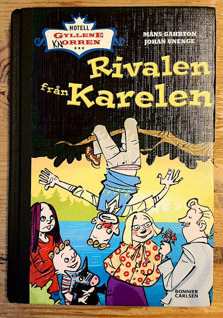 Hotell Gyllene Knorren Rivalen från Karelen av Måns Gahrton och Johan Unenge  Illustrationer av Johan Unenge