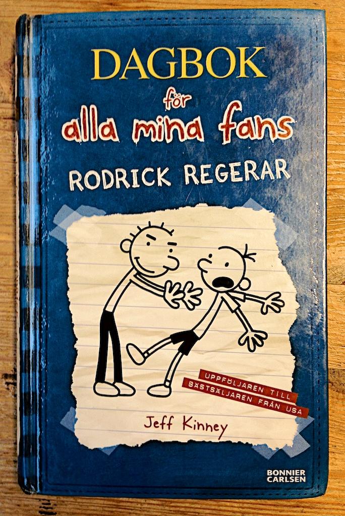 Dagbok för alla mina fans - Rodrick regerar av Jeff Kinney