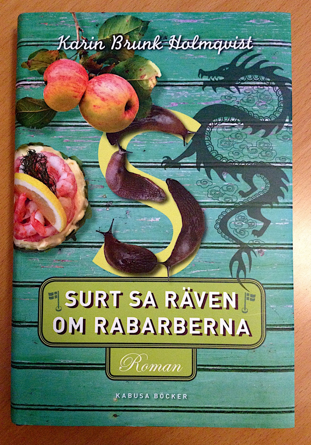 Surt sa räven om rabarberna av Karin Brunk Holmqvist