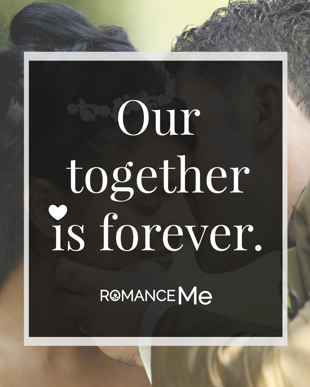 Together Forever Quote Romance Me Blog