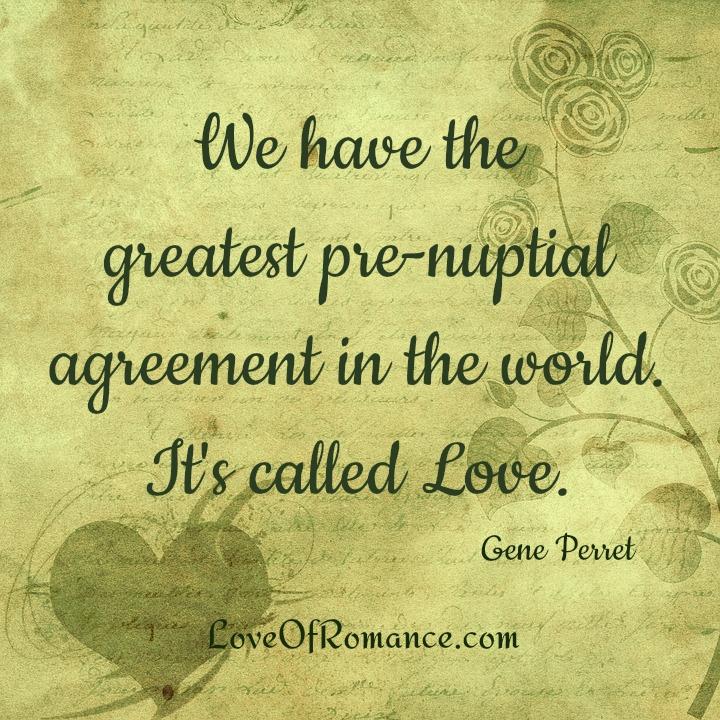 Greatest Prenuptial Agreement Quote Romance Me Blog