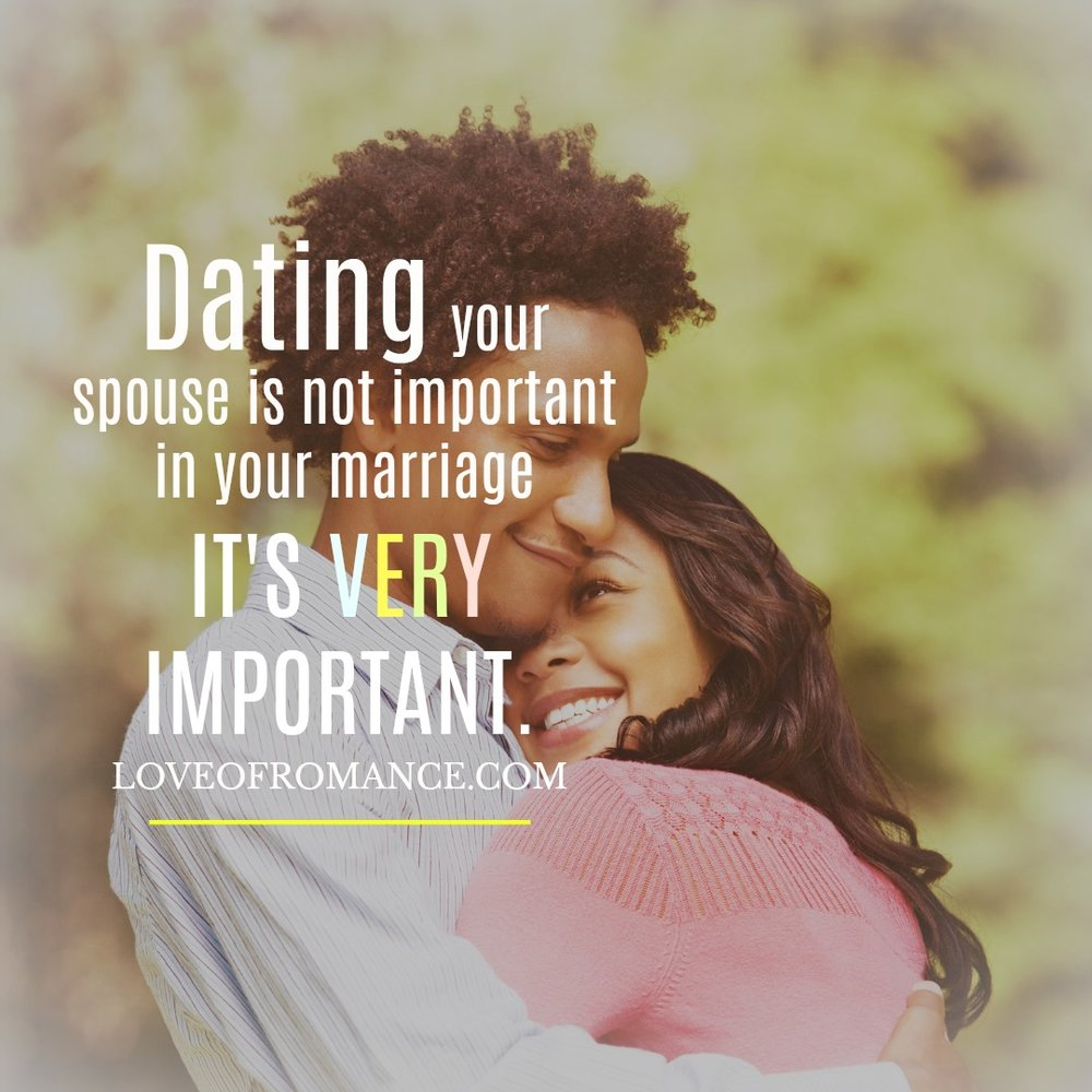Quotes on dating your spouse