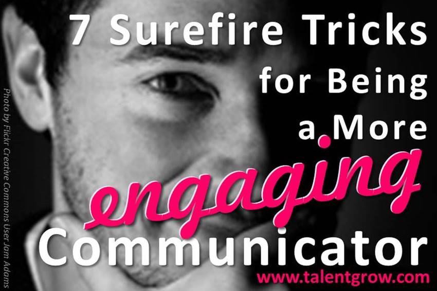 Be a more engaging communicator