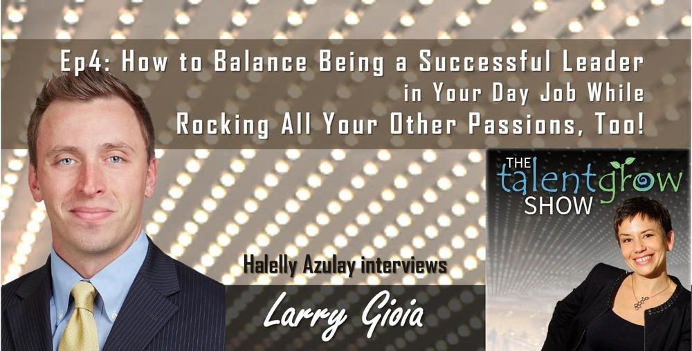 TalentGrow Show Episode 4 Larry Gioia