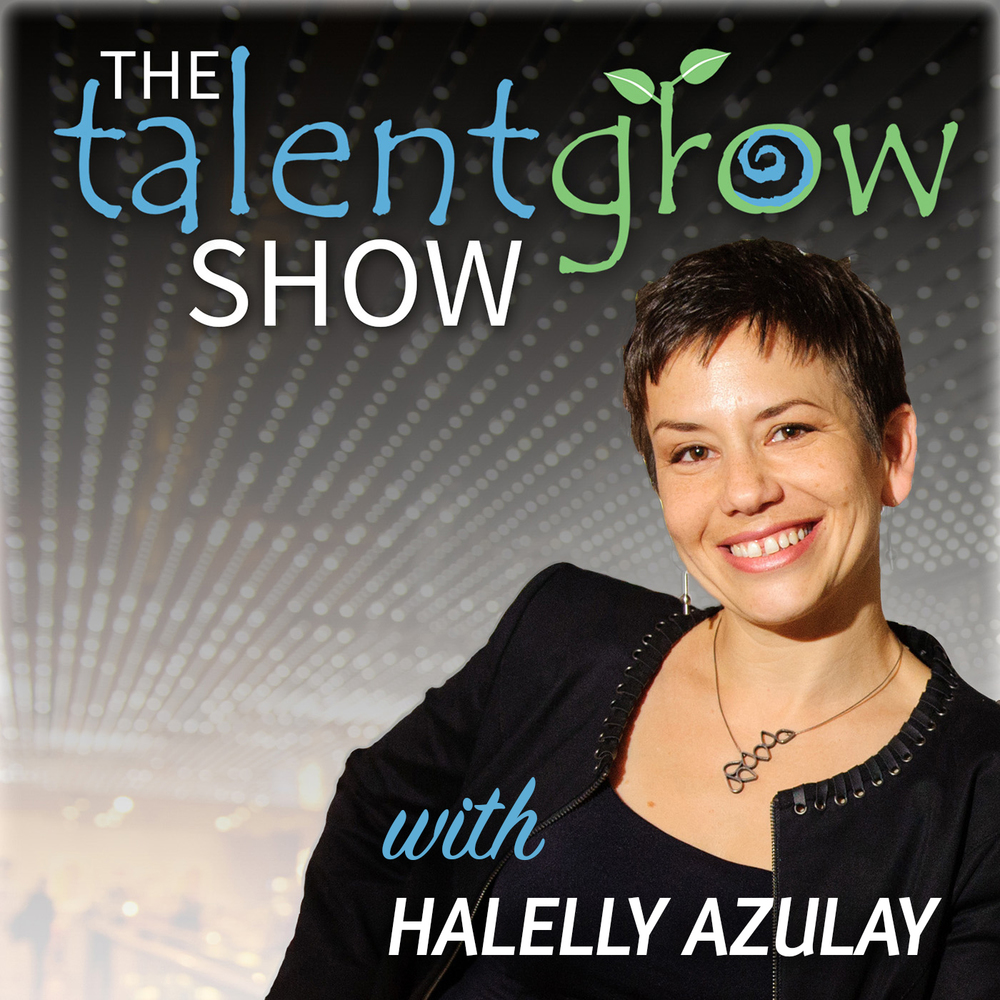 The TalentGrow Show with Halelly Azulay