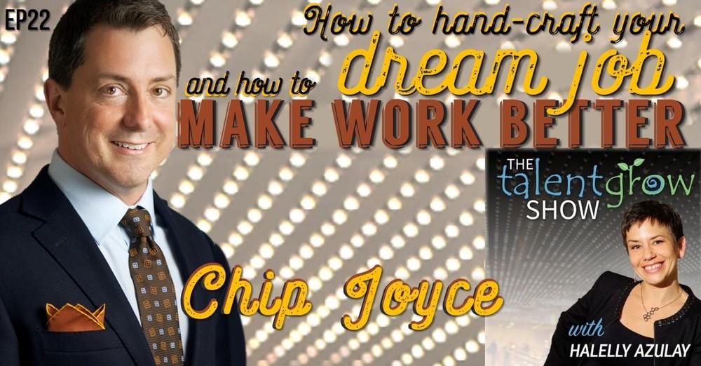 TalentGrow Show ep22 Chip Joyce