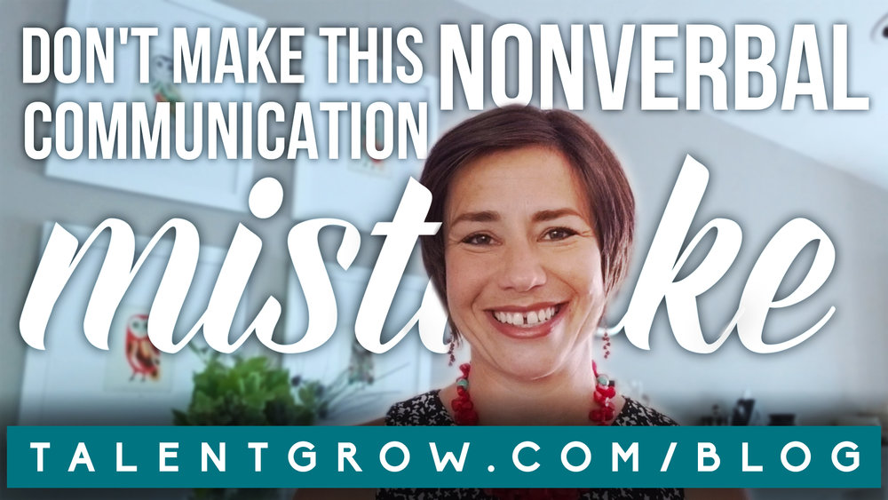 Dont make this nonverbal communication mistake vlog by Halelly Azulay TalentGrow
