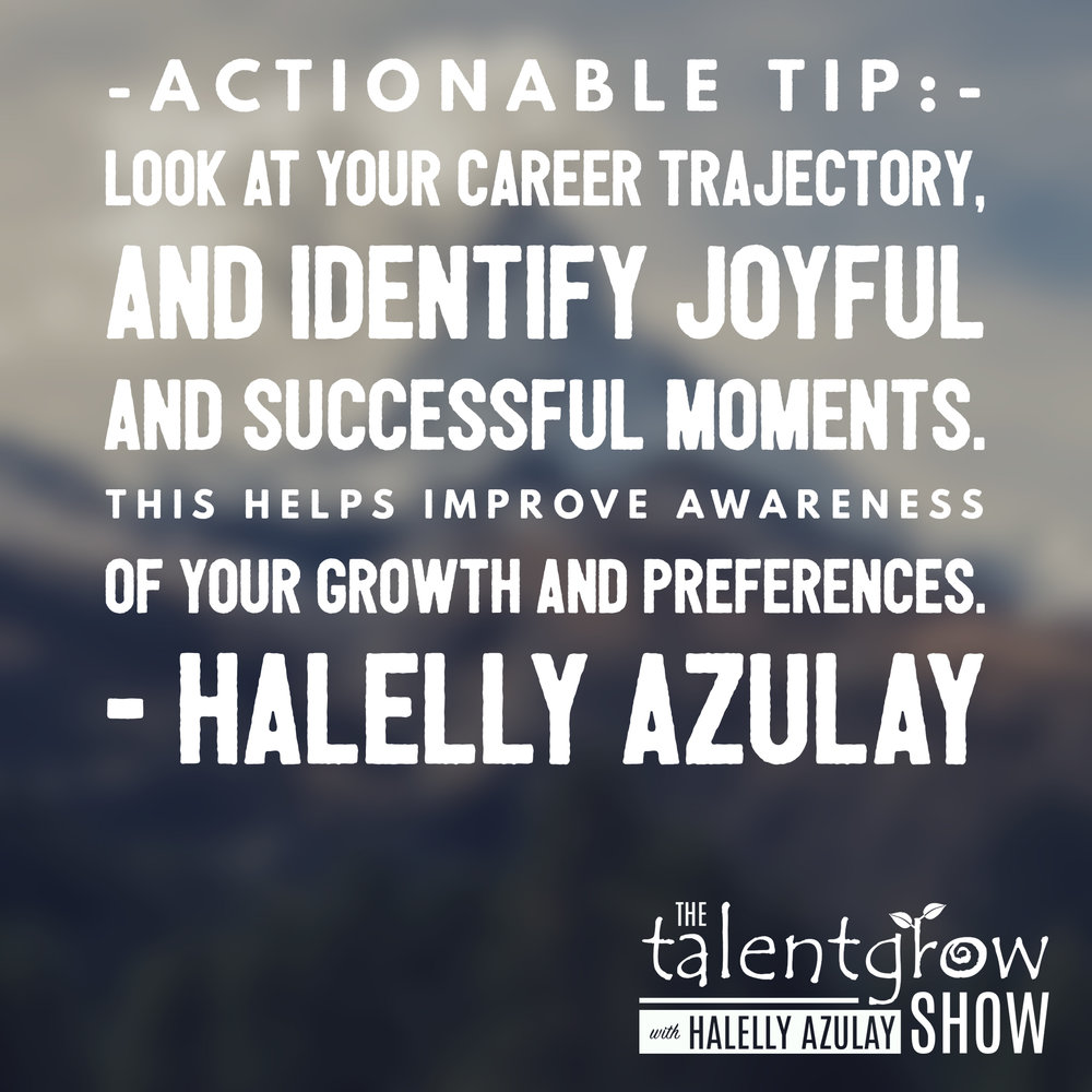 Action tip for career development by Halelly Azulay on the TalentGrow Show podcast