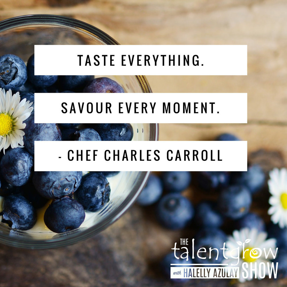 Leadership tips from Chef Charles Carroll on the TalentGrow Show podcast with Halelly Azulay