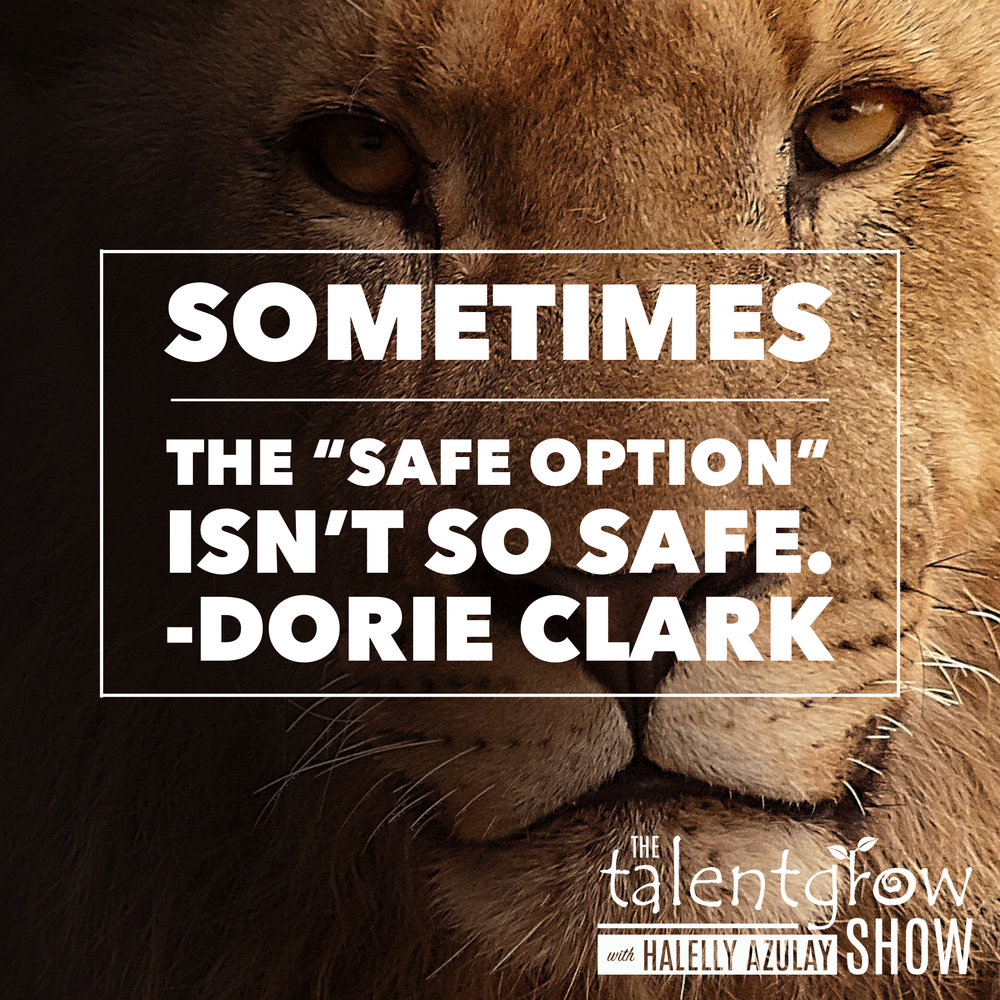Career tip from Dorie Clark on the TalentGrow Show podcast with Halelly Azulay