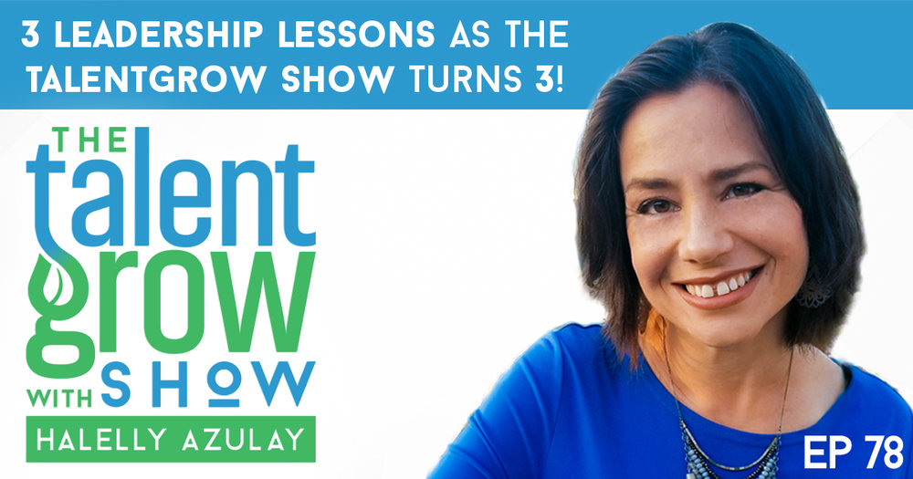 3 leadership lessons as the TalentGrow Show turns 3