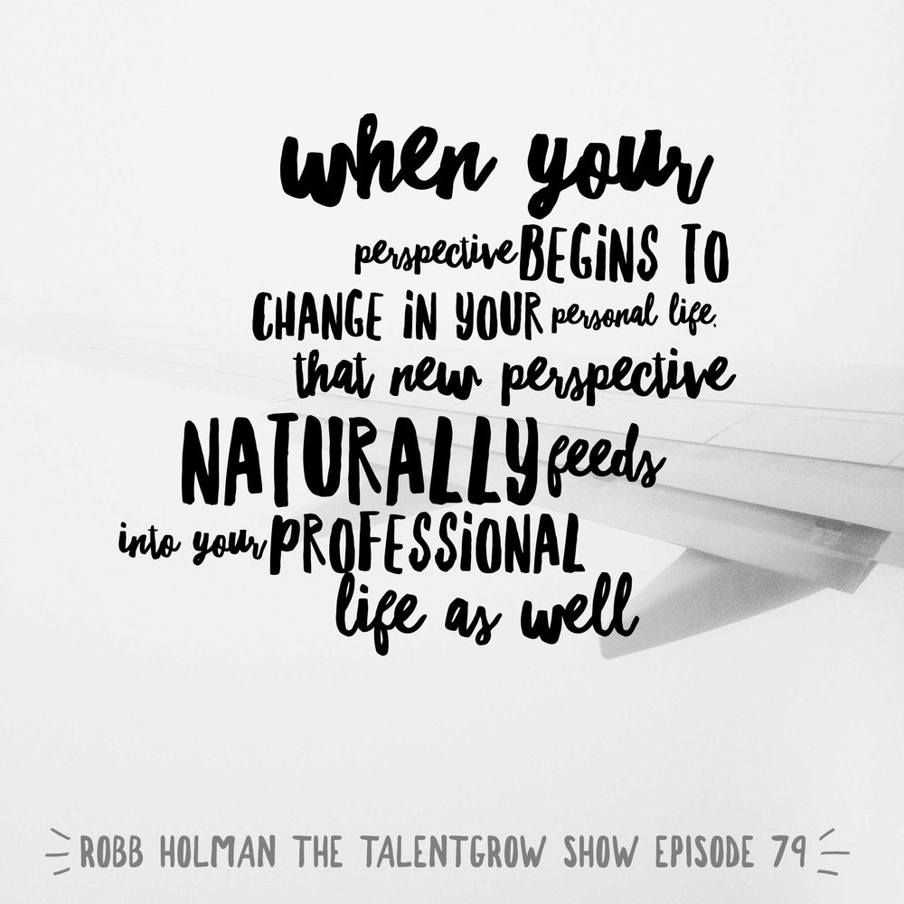 79: Inside-out leadership -- How to overcome a lack of purpose and passion in the workplace with Robb Holman