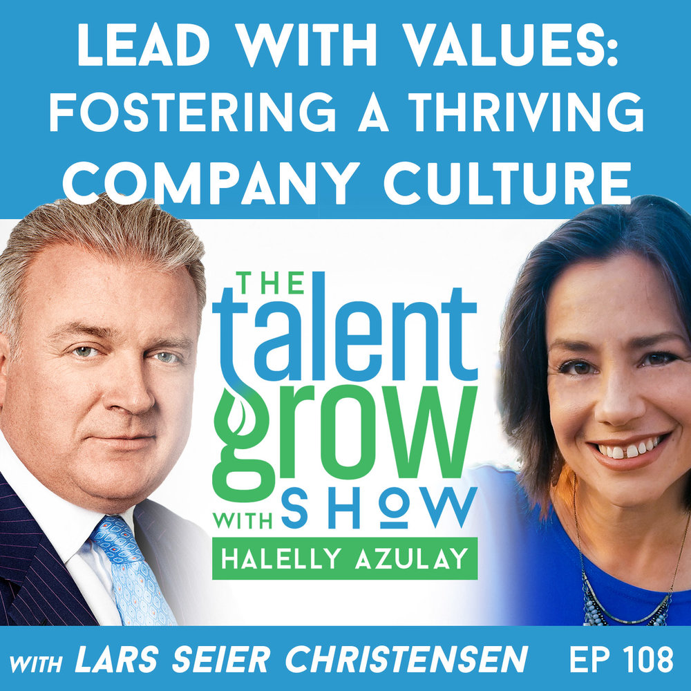 108: Lead with Values -- Fostering a Thriving Company Culture with Global Financial Magnate Lars Seier Christensen