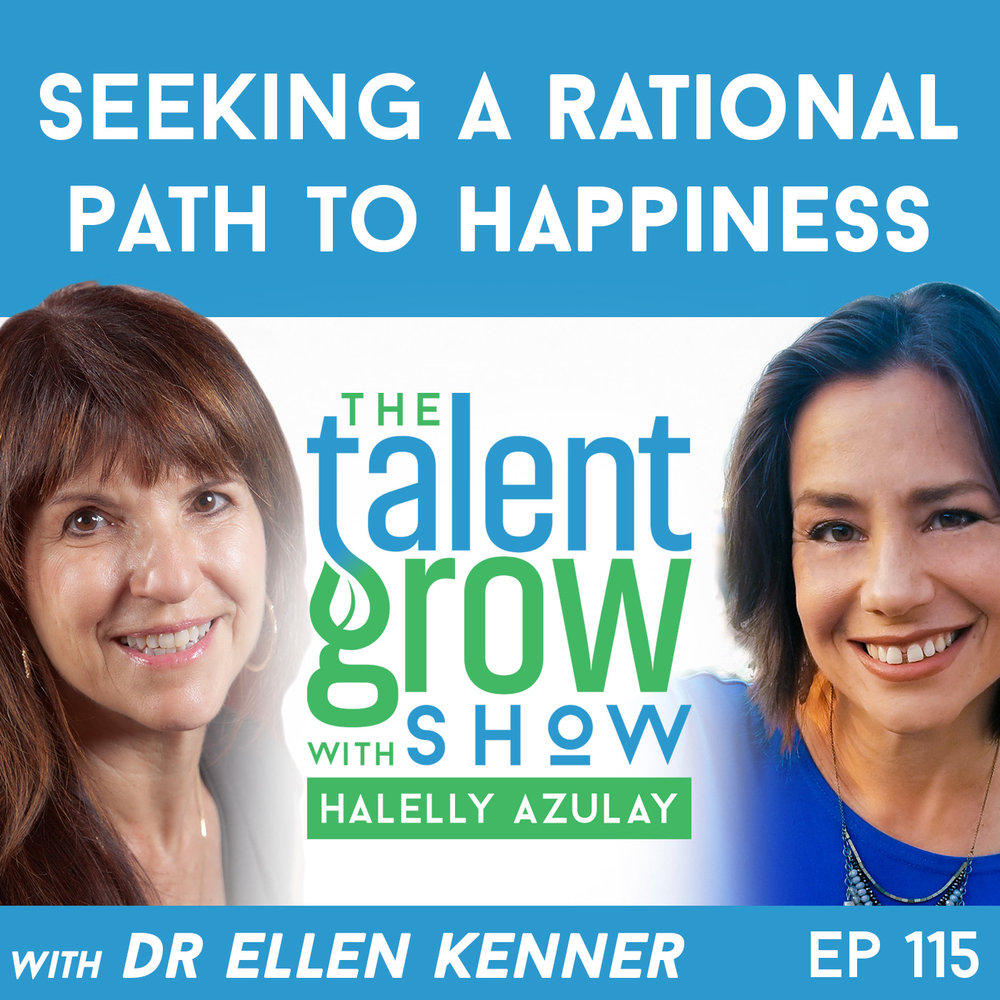 115: Seeking a Rational Path to Happiness with Clinical Psychologist Dr. Ellen Kenner