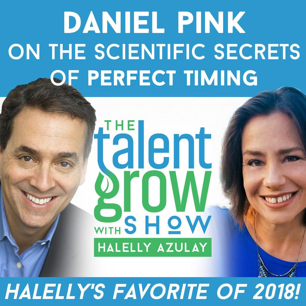 Halellys Favorite Ep of 2018 sq Daniel Pink TalentGrow Show with Halelly Azulay.jpg