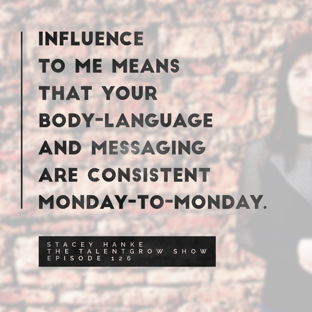 126: Influence Redefined: Becoming a More Influential Leader with Stacey Hanke