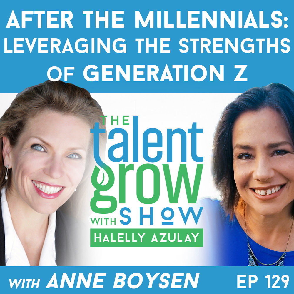 129: After the Millennials – Leveraging the Strengths of Generation Z with Futurist Anne Boysen