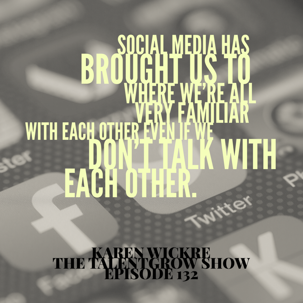 132: Taking the Work Out of Networking with Karen Wickre