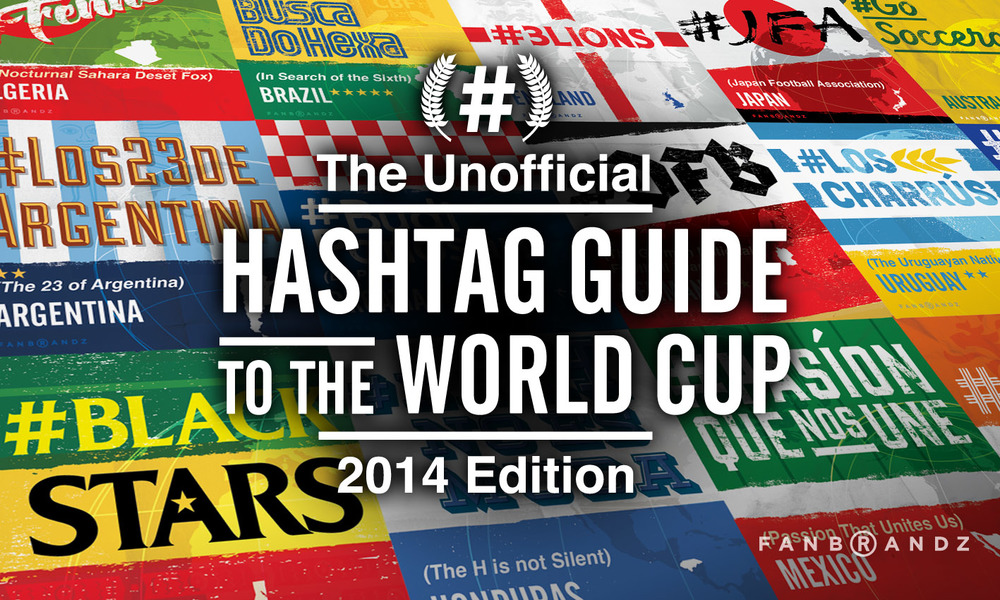 Unofficial_Hashtag_Guide-to-the_World_Cup.jpg