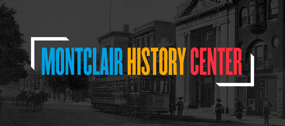 MontclairHistory_Center-Header.jpg