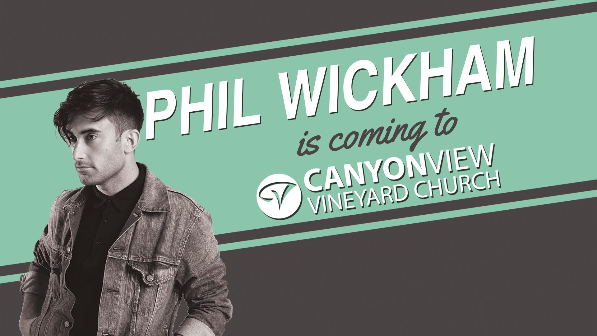 Phil Wickham @ Canyon View!