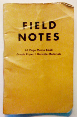 I'm not writing it down to remember it later, I'm writing it down to remember it now, with FIELD NOTES