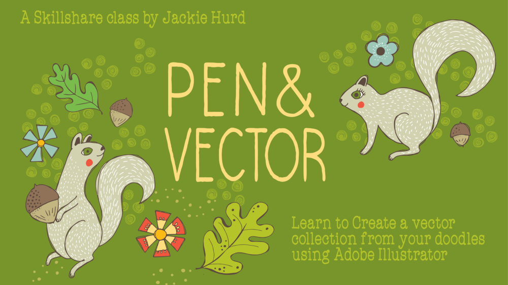 There's so much more you can do with a doodle once it's turned into a vector! Take this class to learn how it's done!