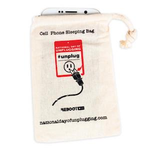 "You name the guest number and we'll send you our cell phone sleeping bags. They're our tried-and-true method of helping communities unplug -  for free .  These hemp and soy-based ink bags provide a natural ""sleeping bag"" for your phone."