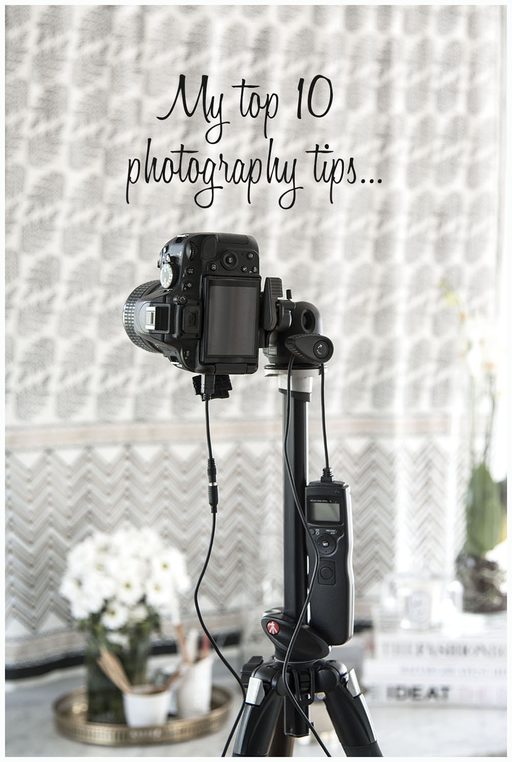top ten photography tips