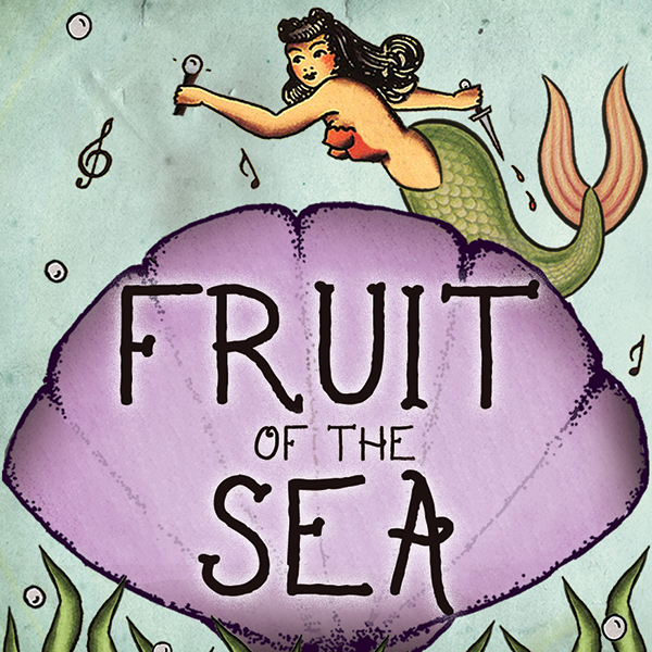 Fruit of the Sea  Mermaid battles seawitch and plastics in this dark mer-musical comedy