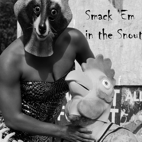 Rufus Drawlings -  Smack 'Em In The Snout               Raccoons in human disguise stealing a gay guy's gravy?!