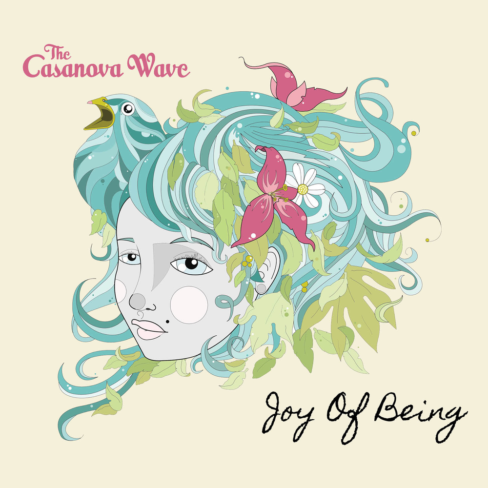 The Casanova Wave: Joy of Being