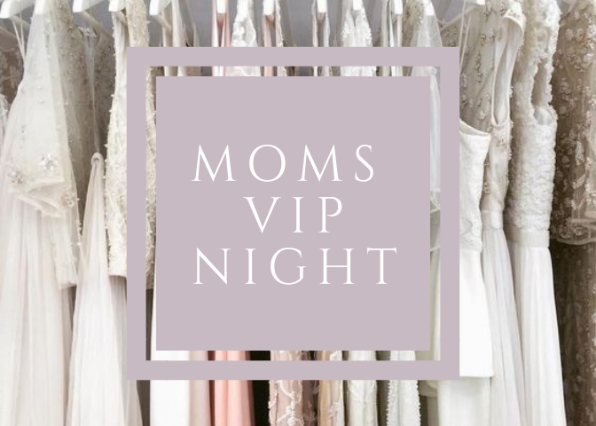 Moms VIP Night