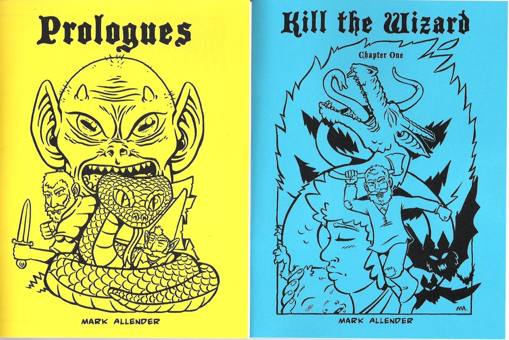 Prologues and Kill the Wizard by Mark Allender