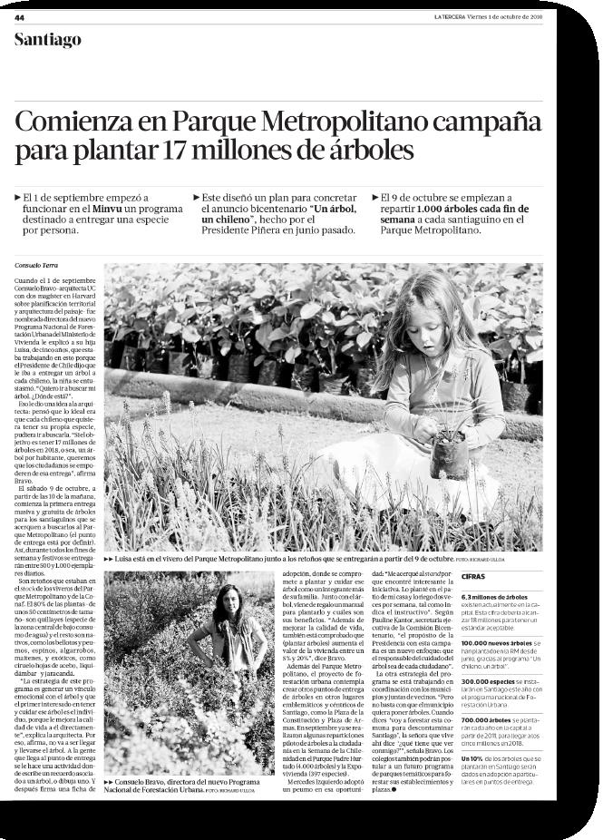 Comienza en Parque Metropolitano campaña para plantar 17 millones de árboles    Proyecto publicado:    La Tercera, 2010